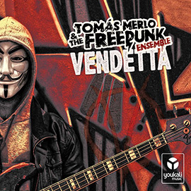 Tomas-Merlo-and-the-Freepunk-ensemble-vendetta-portada-LVÚ