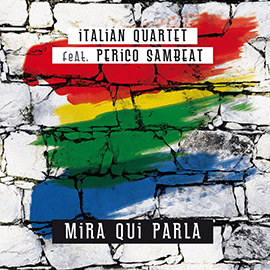 Italian-Quartet-feat-Perico-Sambeat-Mira-qui-parla-LVÚ