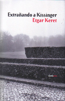 Extrañando-a-Kissinger-Etgar-Keret-LVÚ
