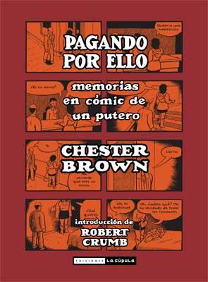 Chester Brown Pagando por ello portada