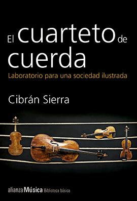 Cibrán-Sierra-EL-cuarteto-de-cuerda-Alianza-portada-LVÚ