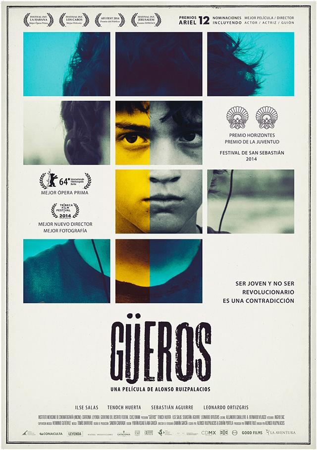 GÜEROS-Ruizpalacios-lvú-cartel