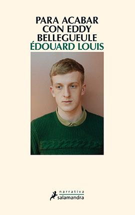 para-acabar-con-Eddy-Bellegueule-portada-Édouard-Louis-Lvú