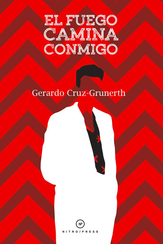 El-fuego-camina-conmigo-Gerardo-Cruz-Grunerth-nota-lvú-portada
