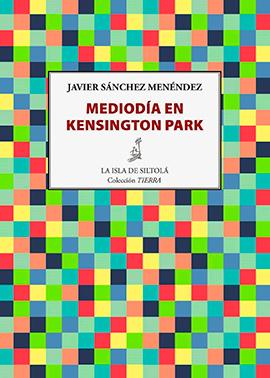 Mediodía-en-Kensington-Park-Javier-Sánchez-Menéndez