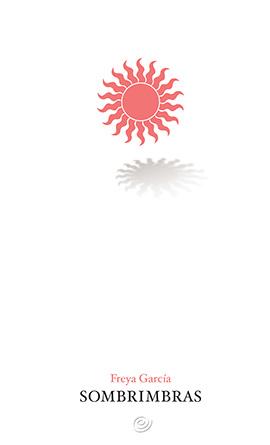Sombrimbras-Freya-Garcia-la-espiral-lvú