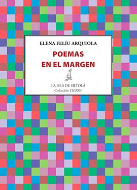 Poemas-en-el-margen-Elena-Felíu-Arquiola-Lvú