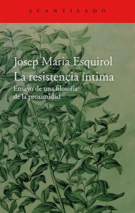 La-resistencia-íntima-portada-Josep-Maria-Esquirol-artículo