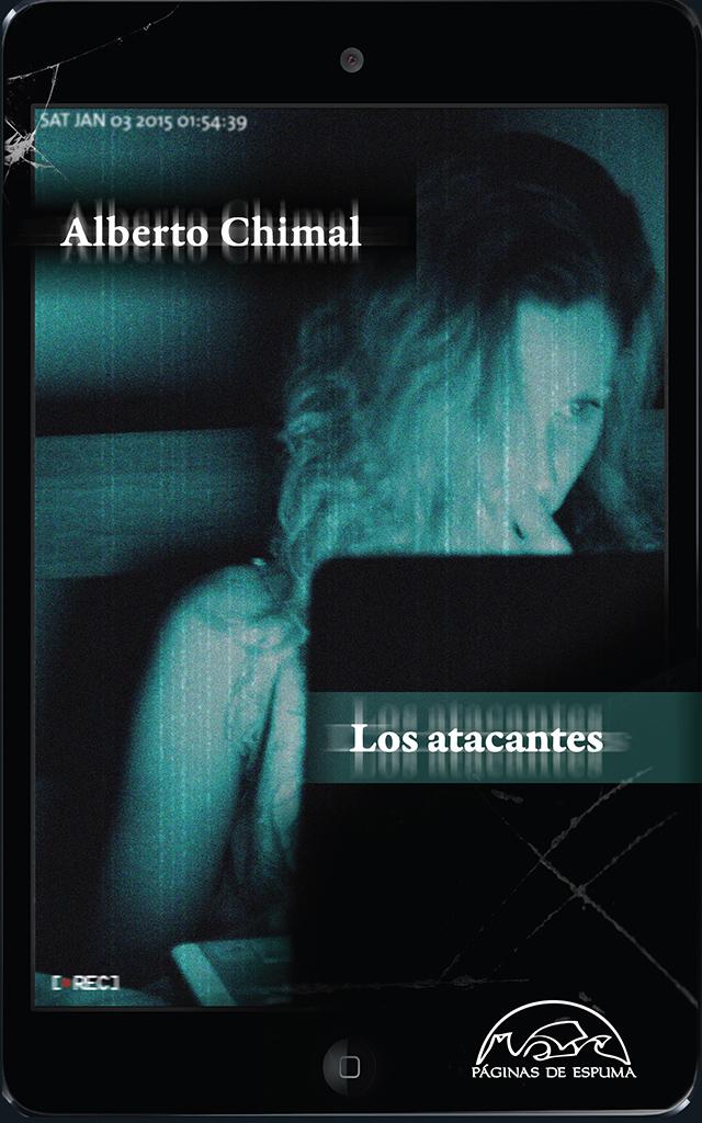 portada-los-atacantes-de-Alberto-Chimal-portada-alta