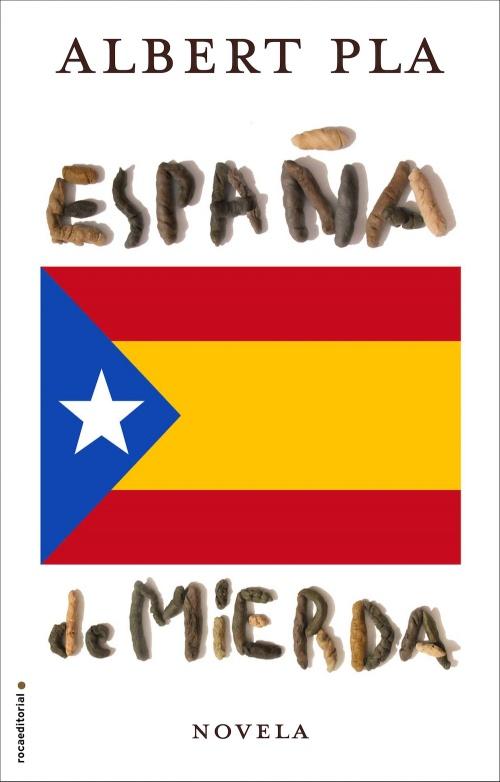 España de mierda ALbert pla