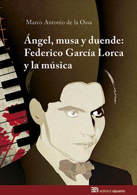 art-Marco-Antonio-de-la-Ossa-Ángel-musa-y-duende-Federico-Garcia-Lorca-música
