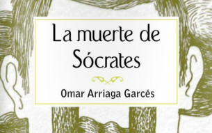 Cabecera-La-muerte-de-sócrates-Omar-Arriaga-Garcés