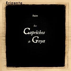 ERIZONTE. Los caprichos de Goya